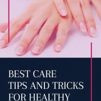 Care Tips and Tricks for Healthy Cuticles