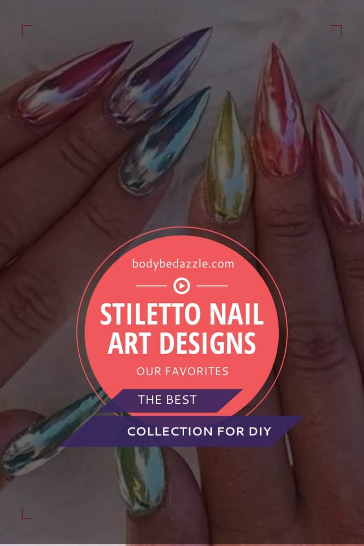 Stiletto Nail Art Designs - The Best Collection